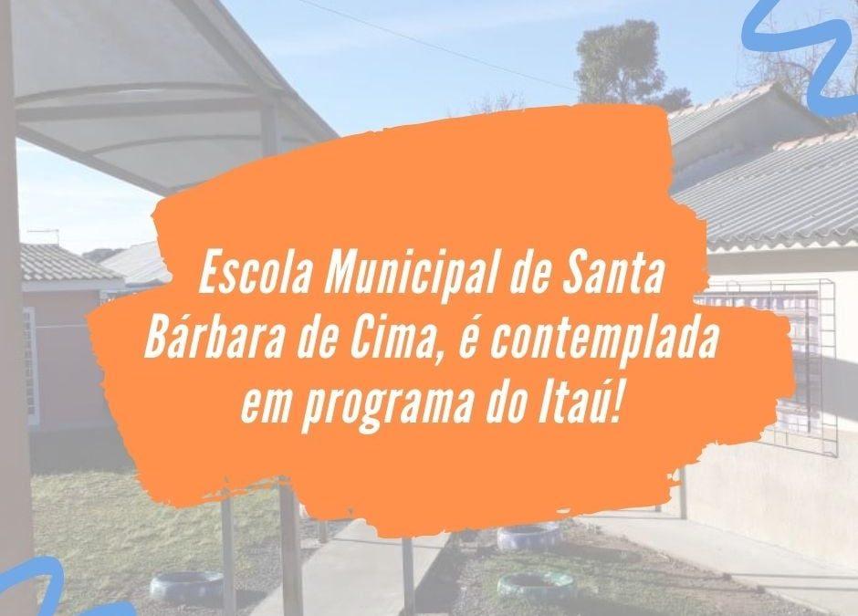 Escola de Santa Bárbara é contemplada em programa do Itaú