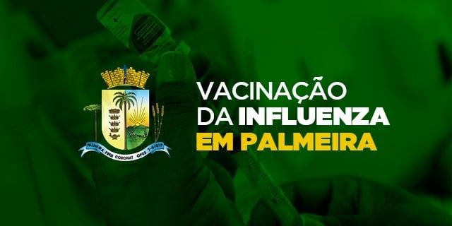 Vacina contra a Influenza já foi aplicada em mais de 12 mil palmeirenses